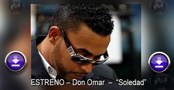 VIDEO - NUEVO – Don Omar – Soledad