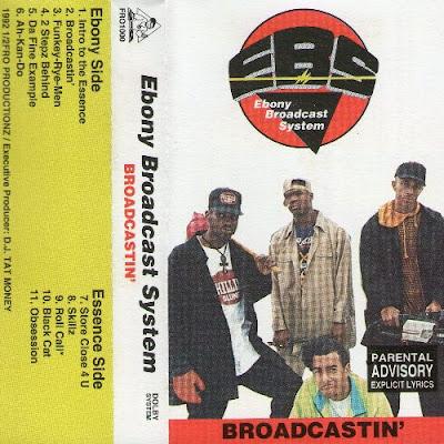 Ebony Broadcast System – Broadcastin' (1992, Cass)