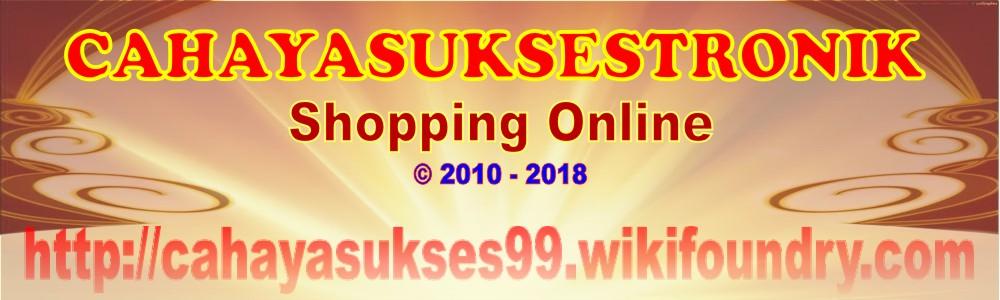 cahayasukses99 shopping online Jakarta City since Januari 2010