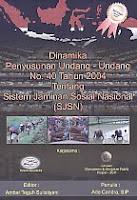 AJIBAYUSTORE  Judul Buku : Dinamika Penyusunan Undang-Undang No. 40 Tahun 2004 Tentang Sistem Jaminan Sosial Nasional (SJSN) Pengarang : Ade Candra, SIP Penerbit : Gava Media