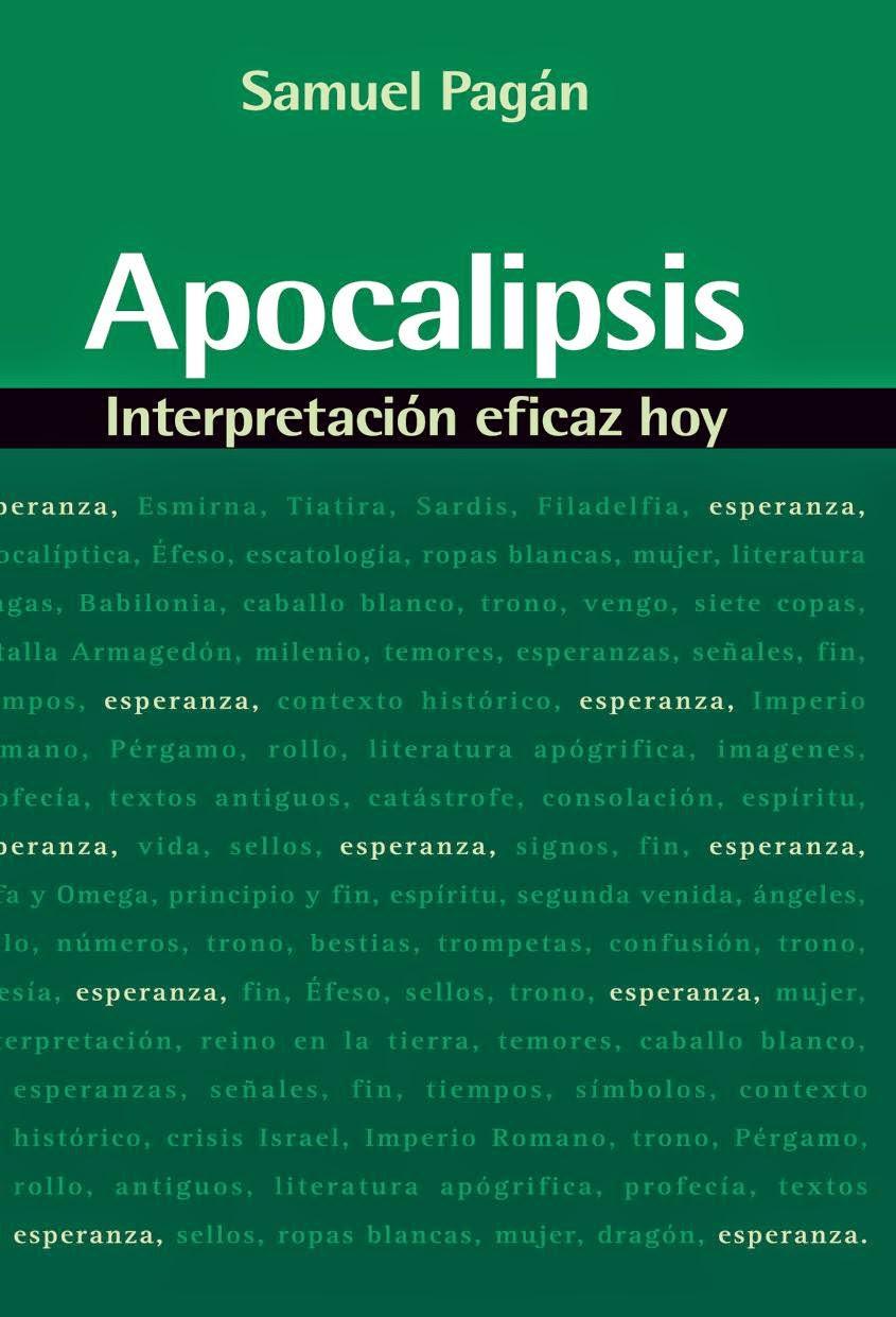 Samuel Pagán-Apocalipsis,Interpretación Eficaz Hoy-