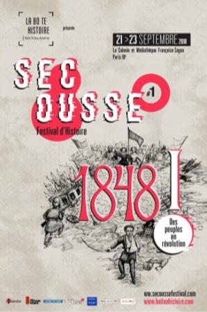 Actu / Festival d'histoire Secousse #1. 1848! Des peuples en révolution