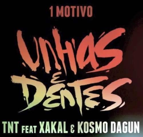 TNT feat Xakal, Kosmo DaGun, 1 Motivo