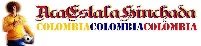 ACÁ ESTÁ LA HINCHADA COLOMBIA