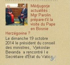 Médjugorje actualités : Mgr Parolin, en Bosnie Hercégovine avant la fin 2014 pour préparer la visit