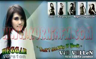 Download Mp3 Don't Worry U Yeah - Via Valent Album New Cobra Vol 9