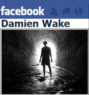 Follow Damien Wake also in Twitter and Facebook.