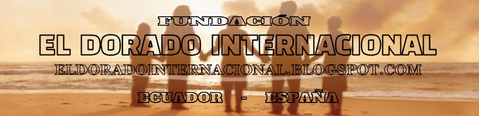 FUNDACIÓN EL DORADO INTERNACIONAL