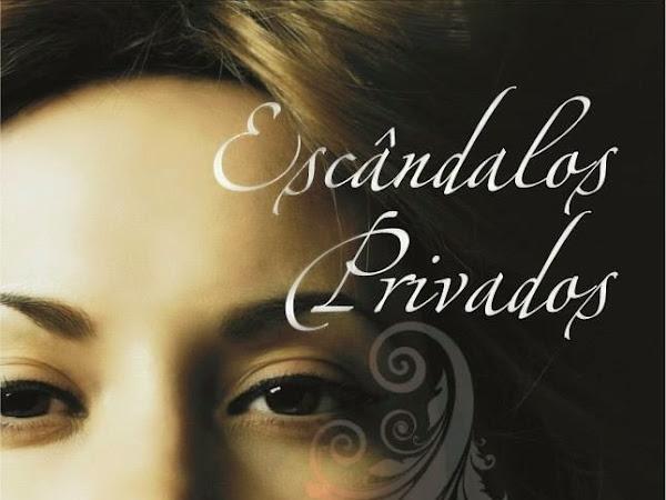Escândalos Privados, Nora Roberts, Bertrand Brasil
