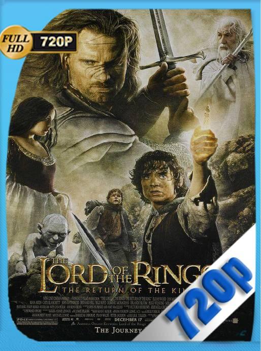 El Señor de los Anillos El Retorno del Rey Extended (2003) BRRip [720p] [Latino] [GoogleDrive] [RangerRojo]