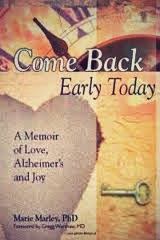 Come Back Early Today: What It Truly Means to Be a Soul Mate Despite Alzheimer's