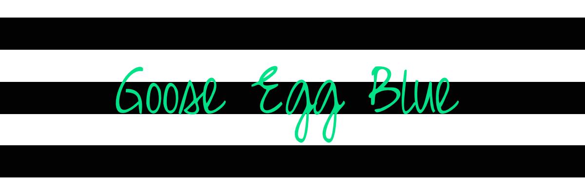 Goose Egg Blue