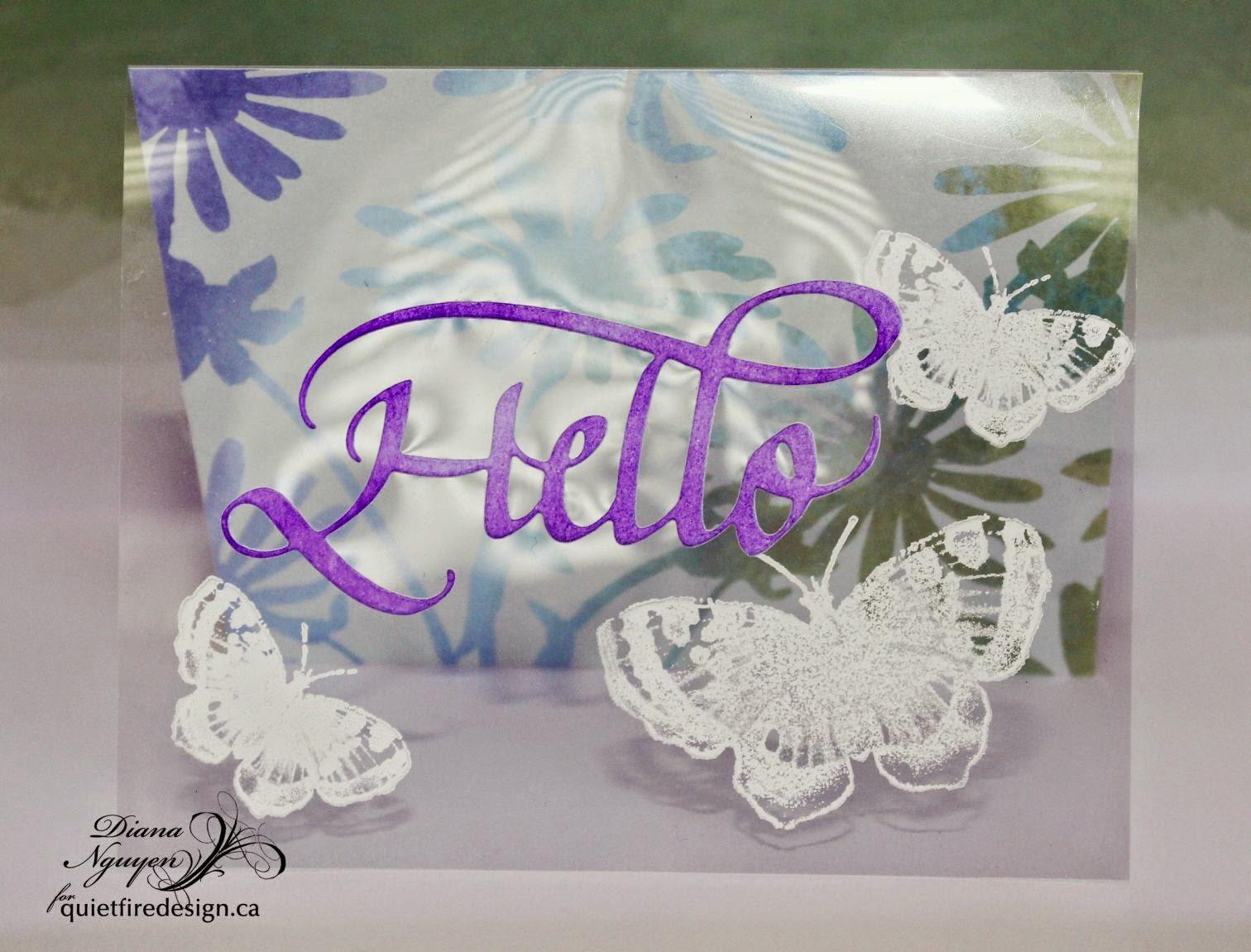 Quietfire Design, Hello die, butterflies, Diana Nguyen