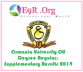 OU Osmania University BA, BCA, BBA, B.Com Degree 1st, 2nd, 3rd Year Results 2014