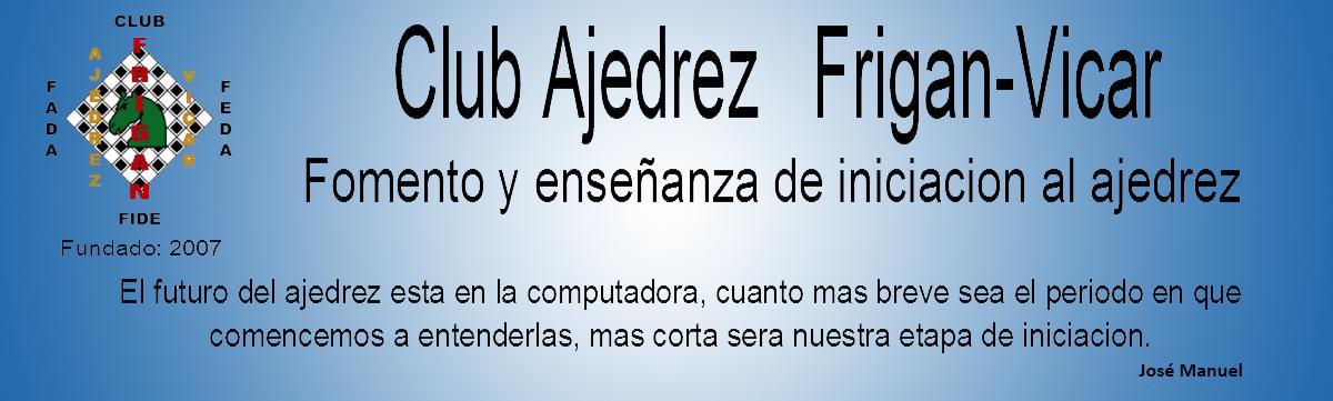 Club Ajedrez Frigan-Vícar