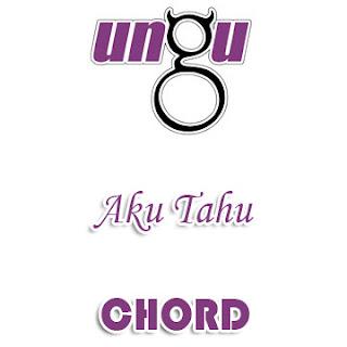 Lirik dan Chord(Kunci Gitar) Ungu ~ Aku Tahu