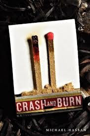 book cover of Crash And Burn by Michael Hassan