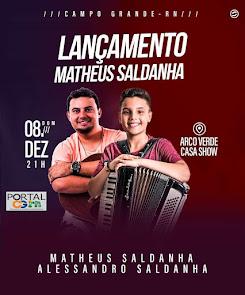 Festa de Lançamento do Cantor Matheus Saldanha no Clube Arco Verde em Campo Grande