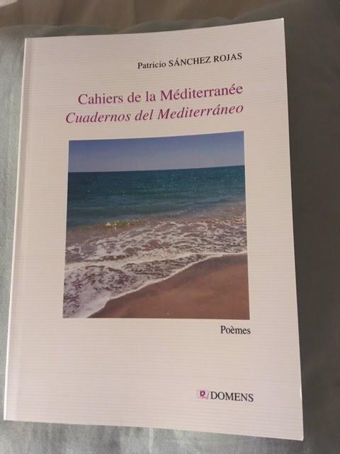 Cahiers de la Méditerranée -Cuadernos del Mediterràneo - Domens - 2019- Patricio SANCHEZ ROJAS