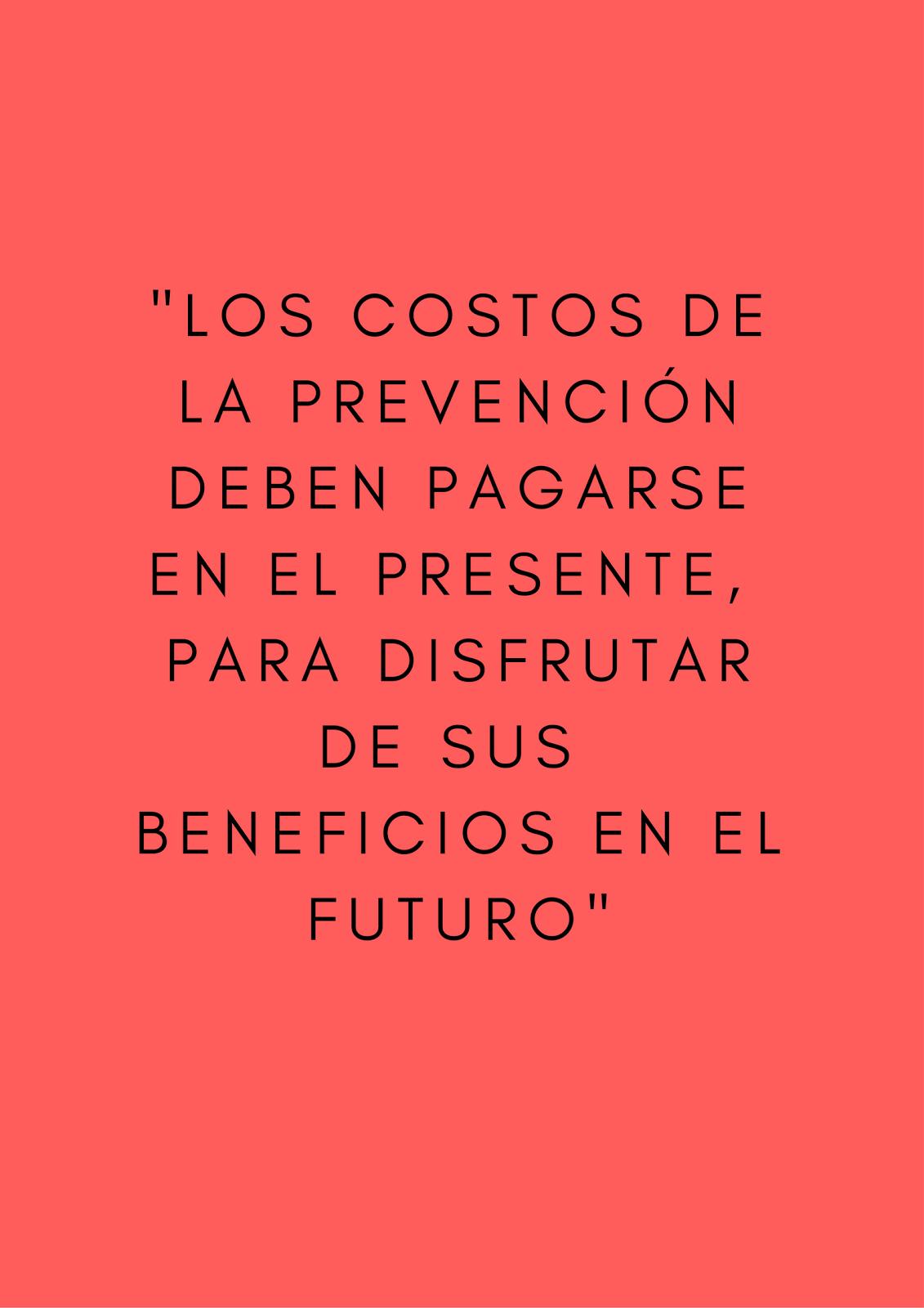 Invertir en prevención