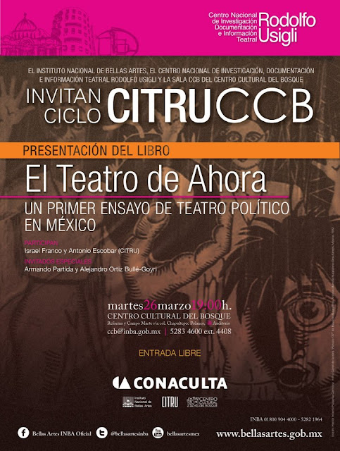 """Presentación del ensayo """"El teatro de ahora"""" sobre teatro político nacional"""