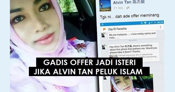 Jika Alvin Tan peluk Islam, Gadis bertudung Ini sanggup jadi isterinya