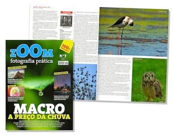 Em Junho em destaque o meu trabalho em torno da fotografia de natureza. Revista Zoom nº 7 de 2011.