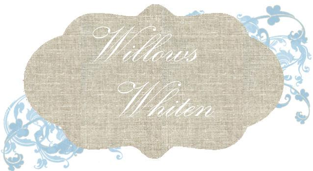 Willows Whiten