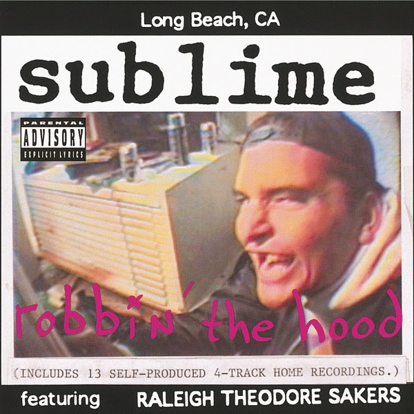Sublime - Robbin' the Hood Cover