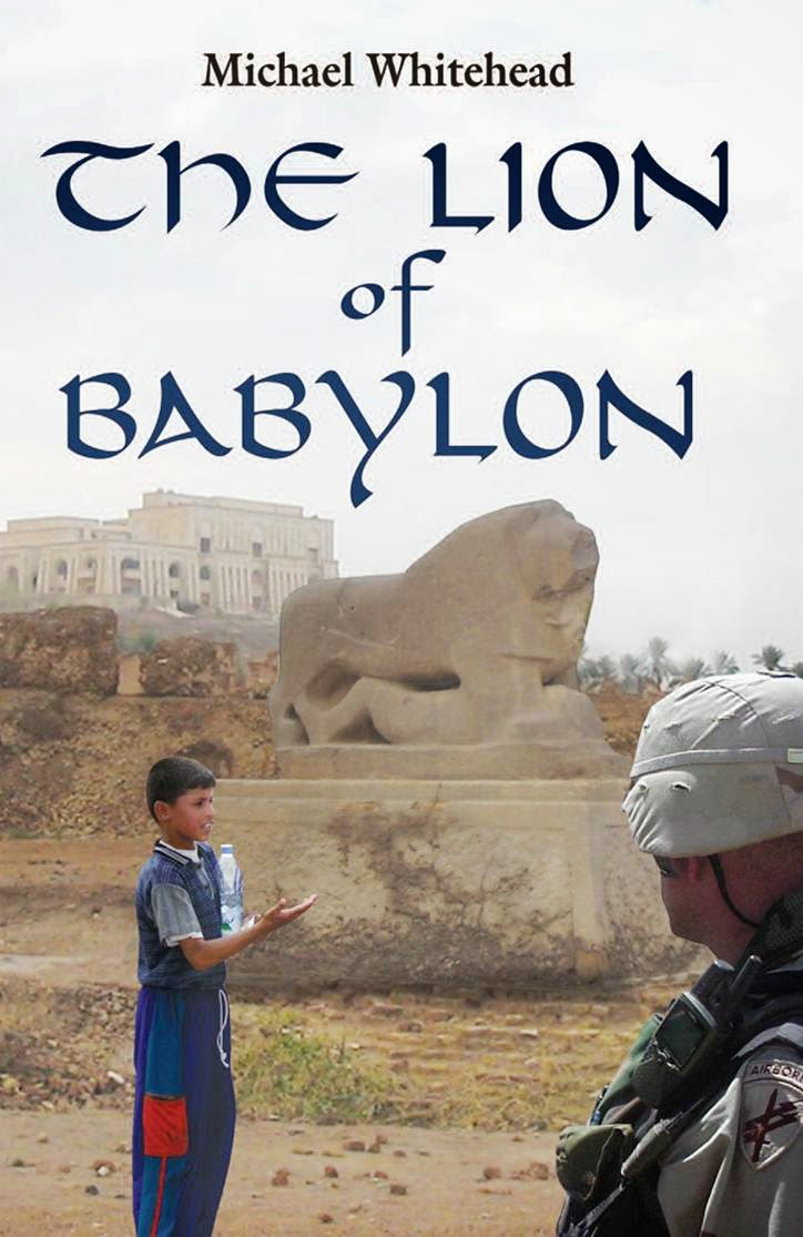 The Lion of Babylon, a novel by Michael Whitehead