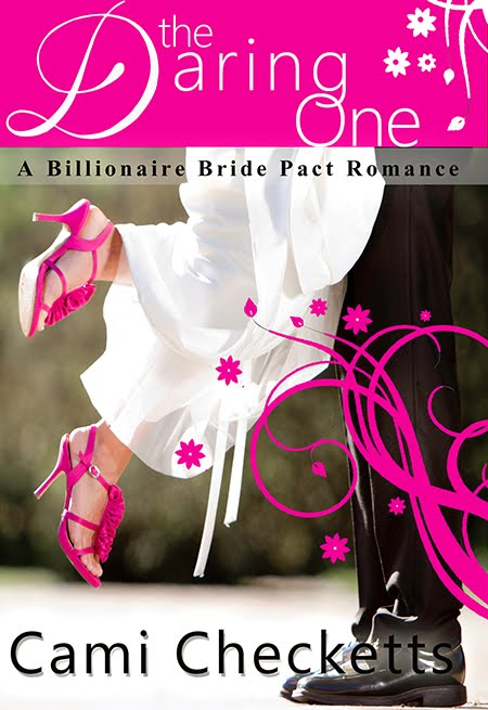 The Daring One: A Billionaire Bride Pact Romance