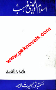 Islam Or Khameni Mazhab by Badr Qadri