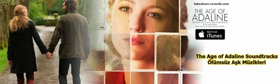 the age of adaline soundtracks-olumsuz ask muzikleri