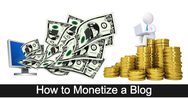 6 Cara Terbaik Untuk Monetisasi Blog