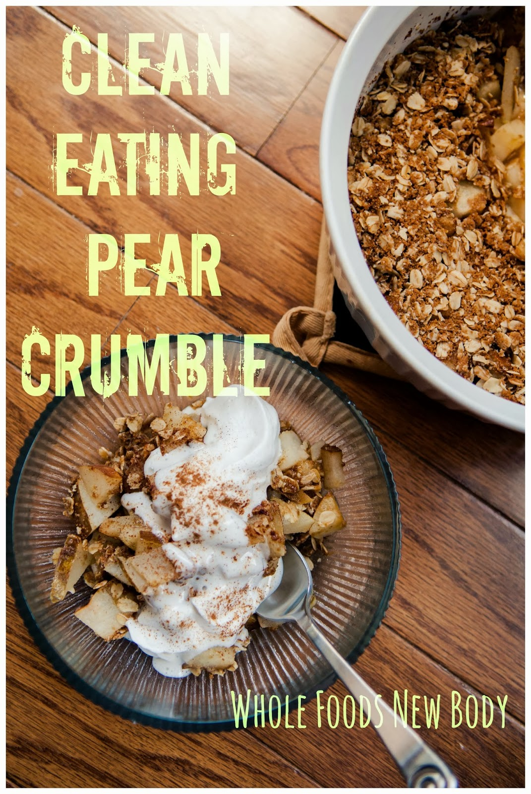 Whole foodsw body clean eating pear crumble thursday september 26 2013 forumfinder Images