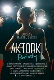 http://lubimyczytac.pl/ksiazka/263985/aktorki-portrety