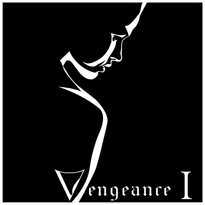 Vengeance - Part I