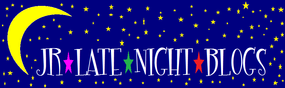 JR Late Night Blogs (2009-2010 Blog Header)