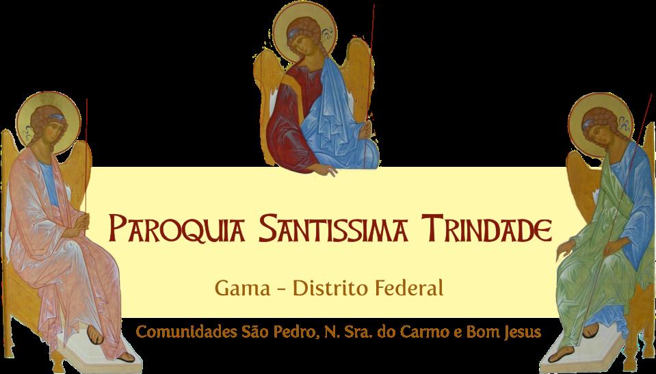 Paróquia Santíssima Trindade - Gama/DF
