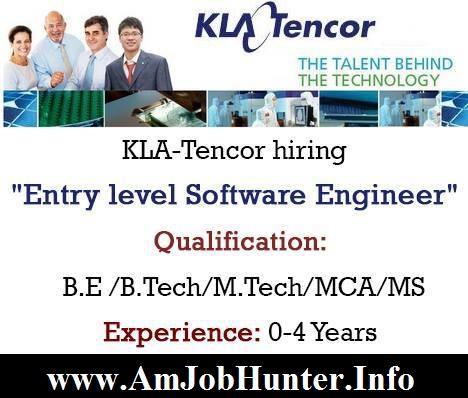 "KLA-Tencor hiring ""Entry level Software Engineer"" for freshers B.E /B.Tech/M.Tech/MCA/MS"