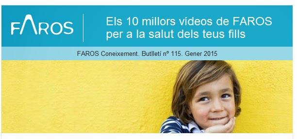 http://faros.hsjdbcn.org/ca/newsletter/10-millors-videos-faros-salut-dels-teus-fills