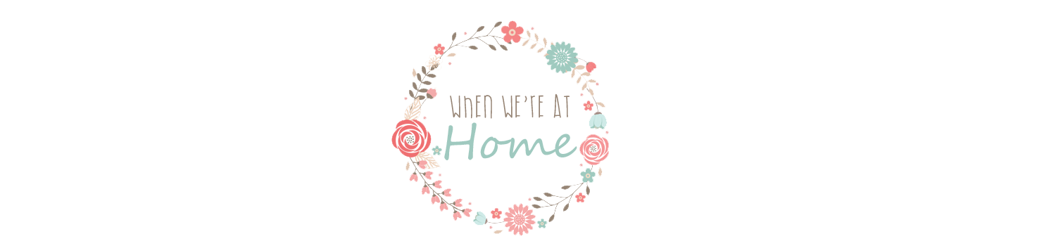 When we're at home...