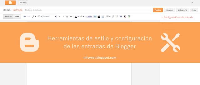 Herramientas de estilo y configuración de las entradas de Blogger