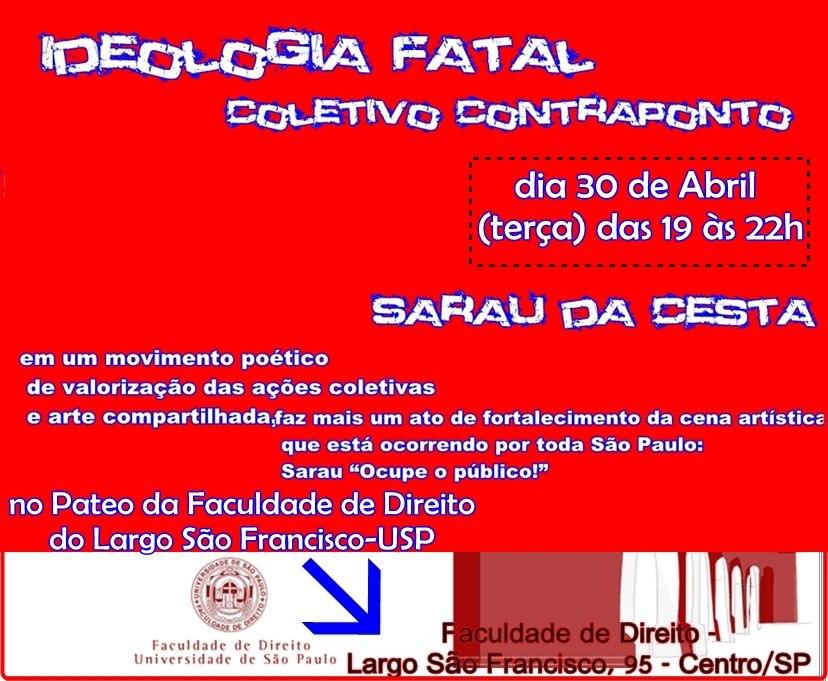 Dia 30 de abril ( terça) das 19h às 22h na Faculdade de Direito São Francisco / USP