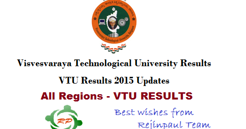 Vtu results 2016 vtu 1 2 3 4 5 6 7 8 semester results for Rgpv timetable 7th sem 2015