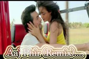 Aaj Phir Tumpe Pyar Aaya Hai (Remix)