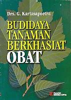toko buku rahma: buku BUDIDAYA TANAMAN BERKHASIAT OBAT, pengarang kartasapoetra, penerbit rineka cipta