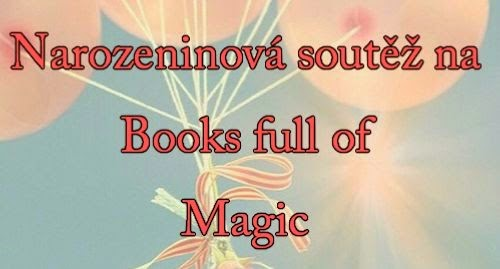 http://miluju-knihy.blogspot.cz/2014/05/narozeninova-soutez.html