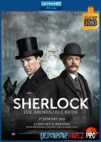 Sherlock: La novia abominable (2016) 1080p Latino