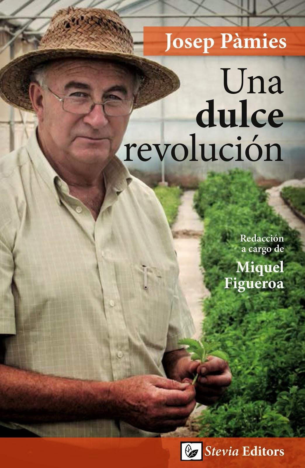 """Ya está disponible el libro """"Una dulce revolución"""" de Josep Pàmies"""